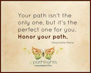 honor your path